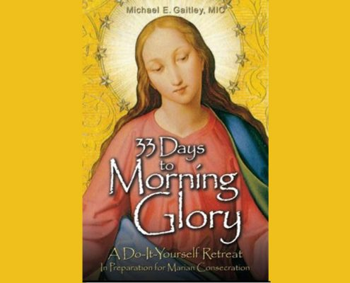 """""""33 Days to Morning Glory"""" - Book Study and Retreat"""