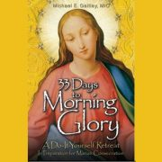 """33 Days to Morning Glory"" - Book Study and Retreat"