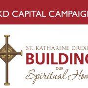 St. Katharine Drexel Capital Campaign
